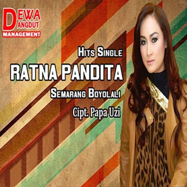 Lirik Lagu Ratna Pandita - Semarang Boyolali