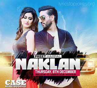 NAKLAN SONG: A Latest track from Case - The Times Continue album sung by Preet Harpal. This song is composed by Dr Zeus while lyrics is penned by R Swami.