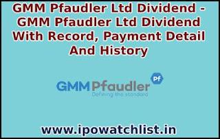 gmm pfaudler dividend