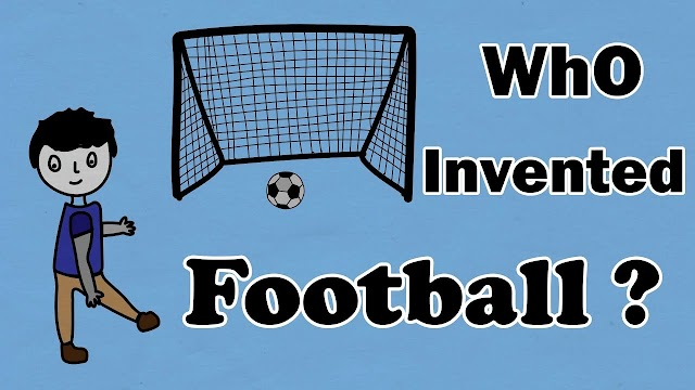 When and who did the invention of football?