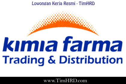 Lowongan Kerja Resmi PT. Kimia Farma Trading & Distribution