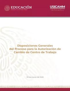 Disposiciones Generales del Proceso para la Autorización de Cambio de Centro de Trabajo