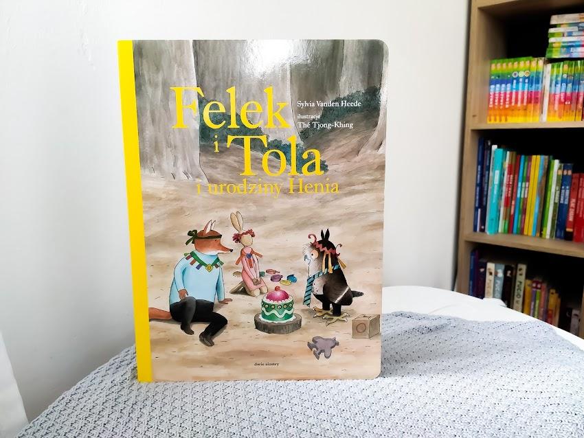"""Sylvia Vanden Heede """"Felek i Tola i urodziny Henia"""""""