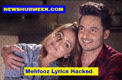 Mehfooz Lyrics Hacked Hina Khan Arko New Song