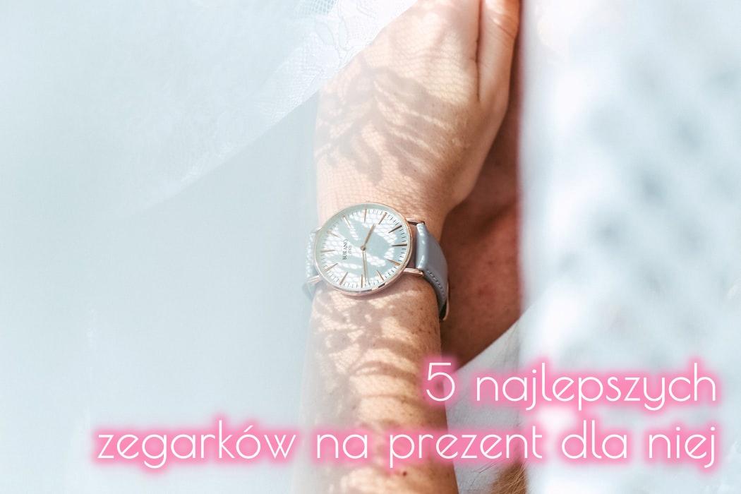 5 najlepszych zegarków na prezent dla niej