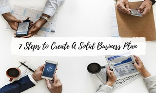 7 Steps to Write A Solid Business Plan