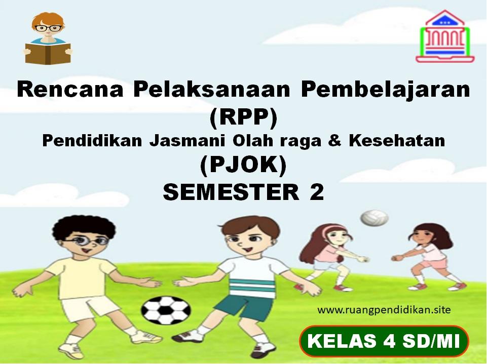 RPP 1 Lembar PJOK Kelas 4 SD/MI Semester 2