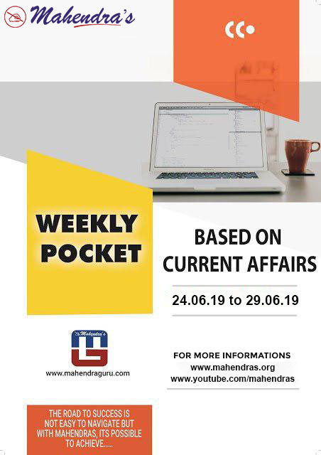 Weekly Current Affairs | June 24 - June 29, 2019