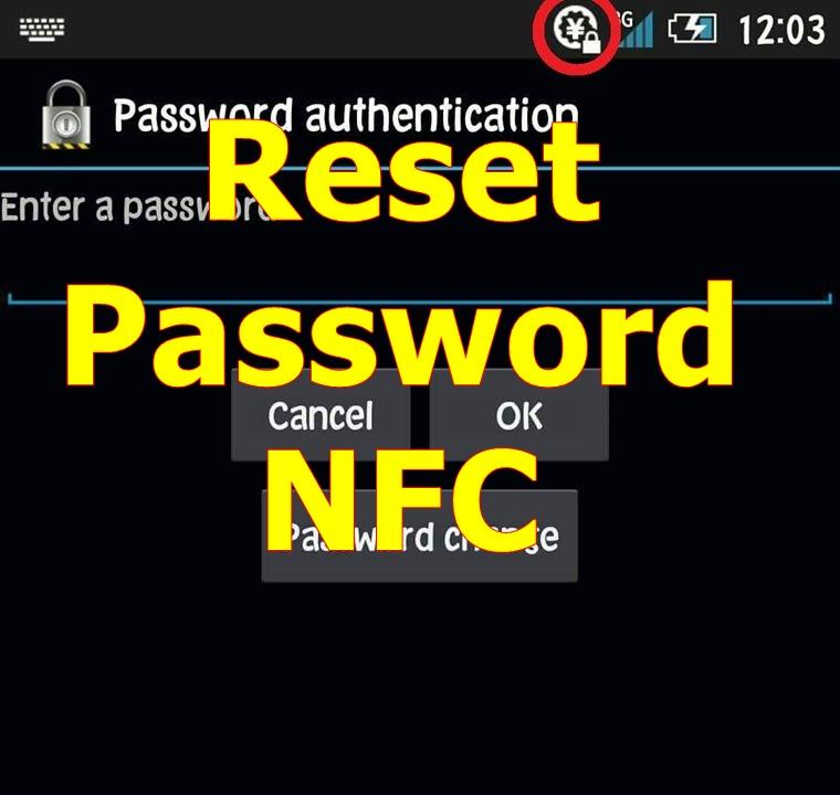 Mereset Kode Password NFC Sharp, Fujitsu, Docomo, Smartphone Jepang
