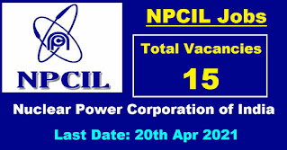 NPCIL Recruitment - 15 Medical Officers - Last Date: 20th Apr 2021