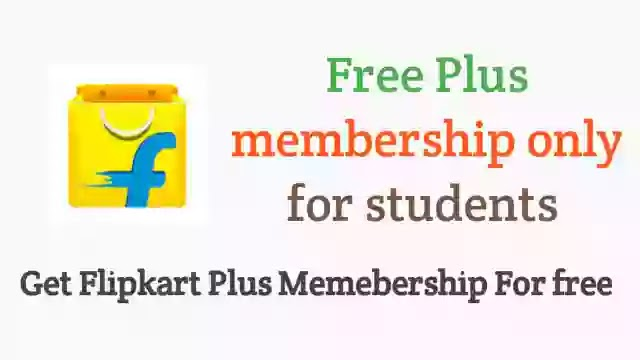 How to get Flipkart plus membership for free - For All college student