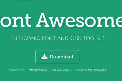 Mudah sekali memasang Font Awesome pada Blog [Lengkap]