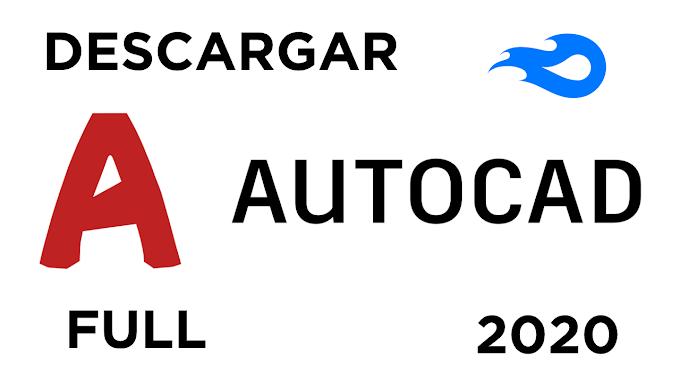 [MEDIAFIRE] - AUTOCAD FULL 2020 - ULTIMA VERSION - ACTIVADO - EN ESPAÑOL