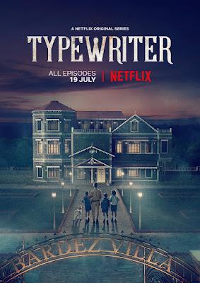 Download Typewriter 2019 (Season 1) Hindi {Netflix Series} All Episodes WeB-DL 720p [300MB] ||