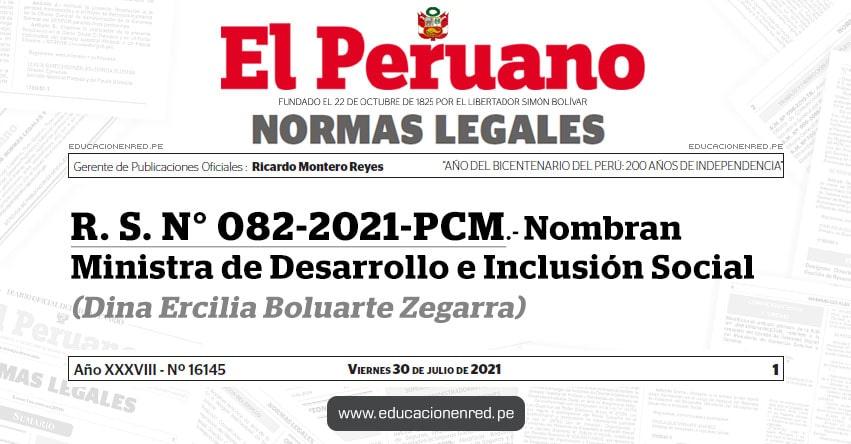 R. S. N° 082-2021-PCM.- Nombran Ministra de Desarrollo e Inclusión Social (Dina Ercilia Boluarte Zegarra) MIDIS - www.midis.gob.pe