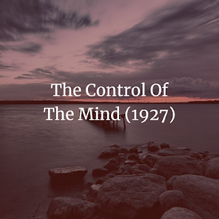The Control Of The Mind