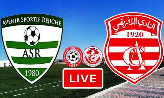 Match AS Rejiche VS Club Africain Live Stream