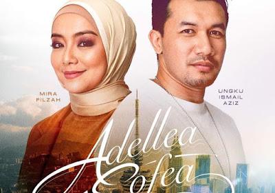 Tonton Drama Adellea Sofea (Episod 1-Akhir)