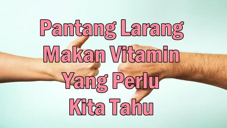 30 Manfaat Vitamin B Untuk Kesehatan, Kecantikan, Tubuh, Kulit dan Anak