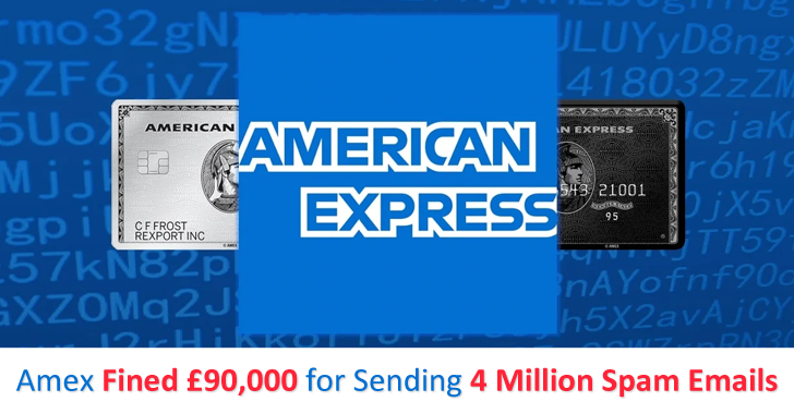 American Express (Amex) Fined £90,000 For Sending 4 Million Spam Emails Within a Year