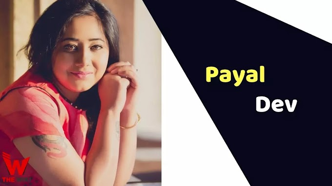 Payal Dev (Singer) Wiki Height, Weight, Age, Affairs, Biography & More