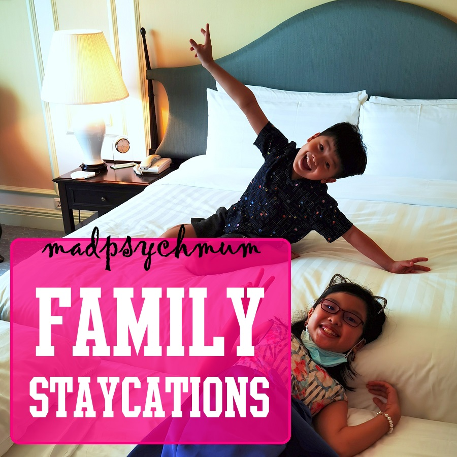 Our Family Staycations