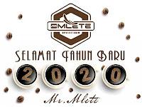 Mr Mlete Mengucapkan Selamat Tahun Baru 2020