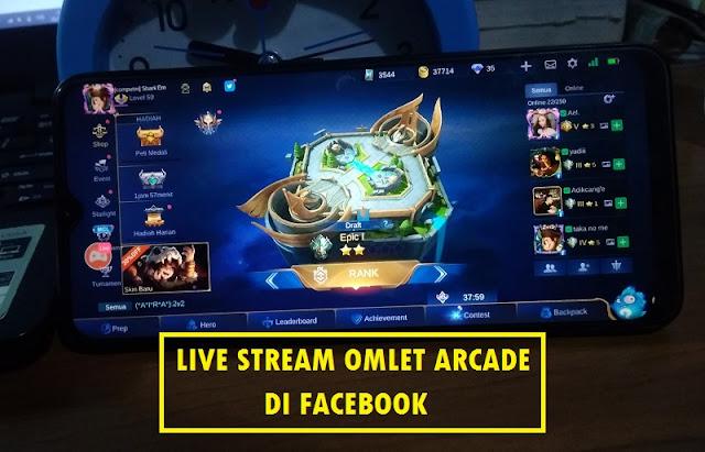 Live Stream Omlet Arcade  Facebook