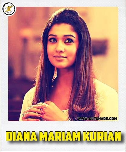 Diana Mariam Kurian is the real name of Nayanthara