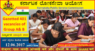 KPSC KAS Notification 2017 Apply 401 Gazetted Probationers GP A & B jobs
