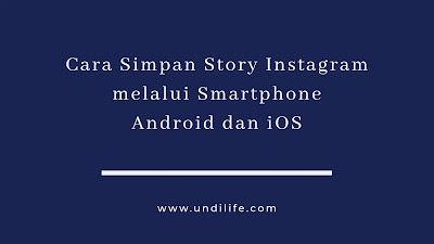 Cara simpan story instagram