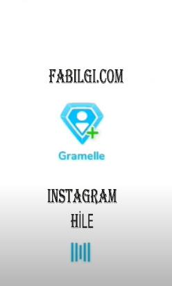 Instagram Gramelle Uygulaması Takipçi, Beğeni Hilesi 2021