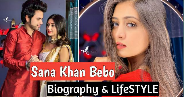 Sana Khan (Tiktok Star) Biography, Lifestyle, Boyfriend, Income