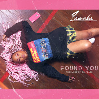 Zameka – Found You ( 2019 ) [DOWNLOAD]