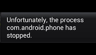 Cara mengatasi unfortunately the Process com.android.phone Has Stopped