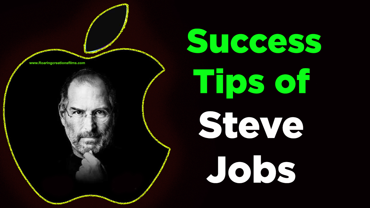 Success Tips of Steve Jobs - Business Tips of Steve Jobs in English