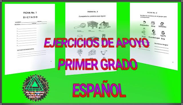 EJERCICIOS DE APOYO ESPAÑOL -PRIMER GRADO
