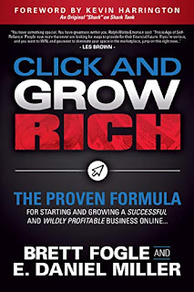 Click and Grow Rich: The Proven Formula for Starting and Growing a Successful and Wildly Profitable Business Online by Brett Fogle and E. Daniel Miller - book promotion sites