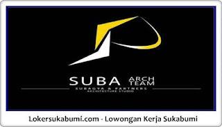 Lowongan Kerja Suba Arch Sukabumi