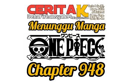 Menunggu Manga One Piece Chapter 948