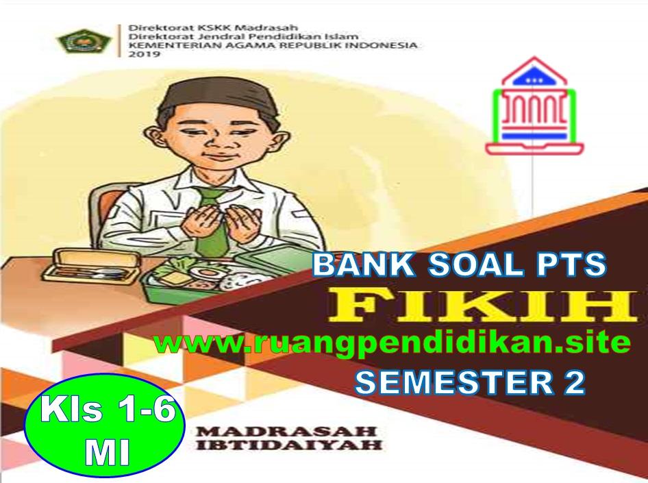 Bank Soal PTS Semester 2 Fiqih