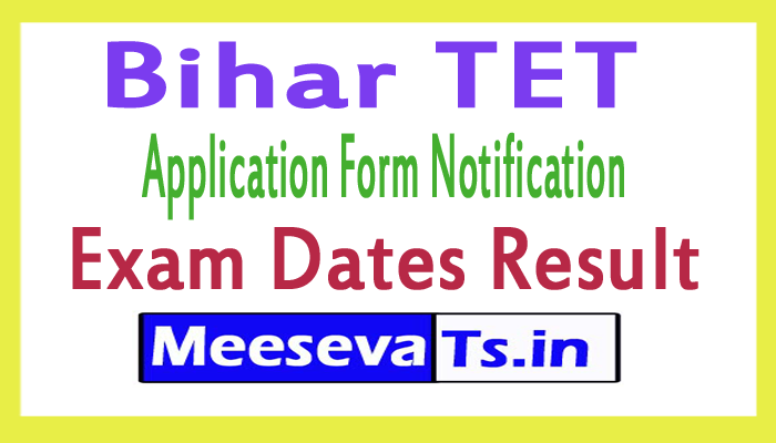 Bihar TET 2017 Application Form Notification Exam Dates Results