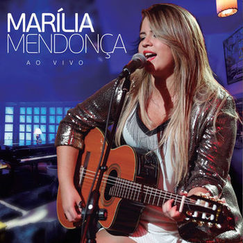 Download Marília Mendonça - Ao Vivo (2016)
