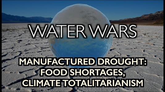 water shortages food ecofascism totalitarianism drought WEF