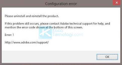 "Bagaimana cara mengatasi error 1 ""please uninstall and  reinstall the product"" pada Adobe Photoshop, Illustrator, Premiere Pro, After Effect versi cs3, cs4, cs5, cs6 maupun CC pada Windows 7, 8, & 10."