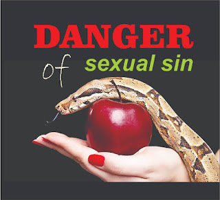 INSPIRATION: Dangers Of Sexual Sin