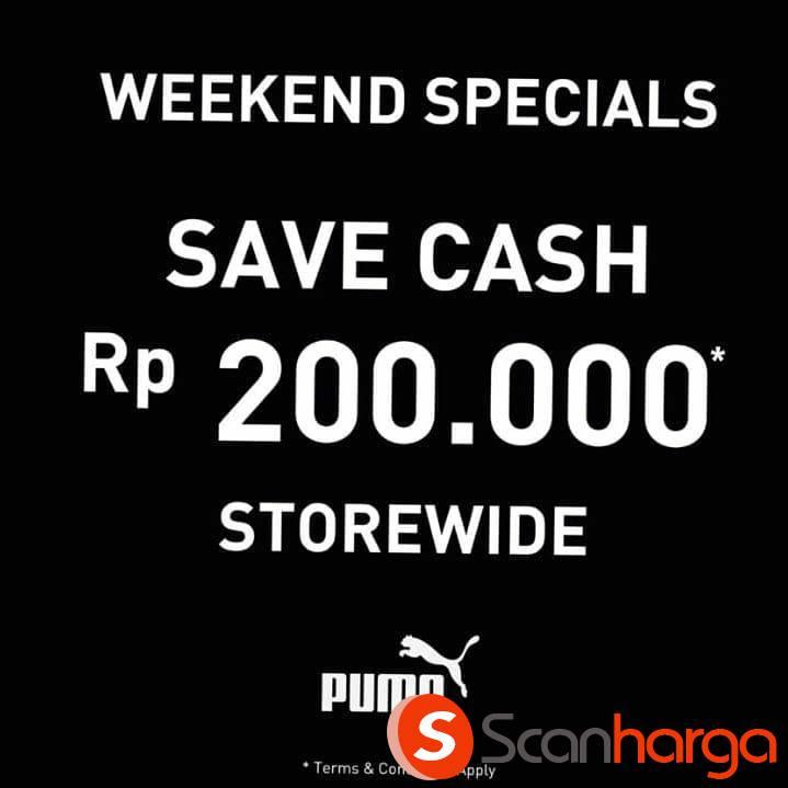 Promo PUMA Special Weekend! Save Cash 200K Storewide