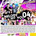 Cd (Mixado) Super Pop Live (Melody 2017) Vol:04 - Dj Daniel Cardoso