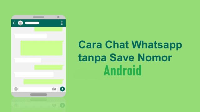Cara Chat WA Tanpa Save Nomor Android
