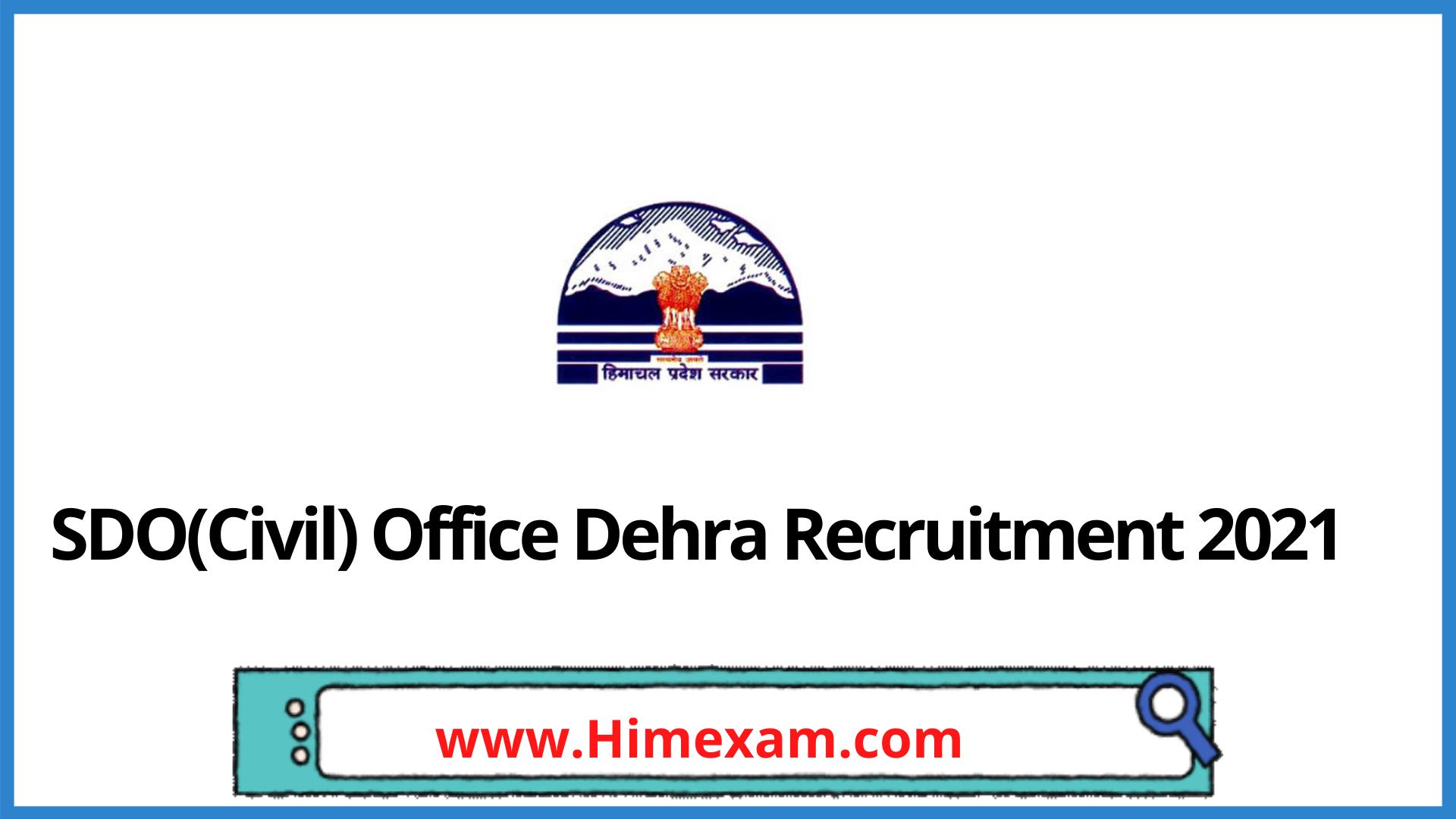 SDO(Civil) Office Dehra Recruitment 2021